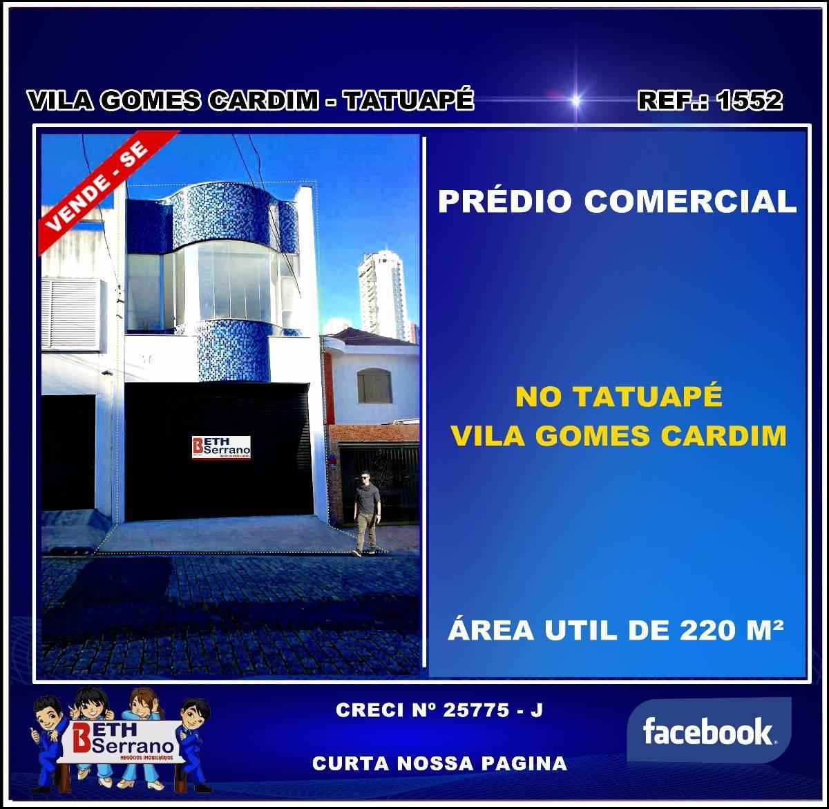 Prédio Comercial ( Tatuapé ) Vila Gomes Cardim