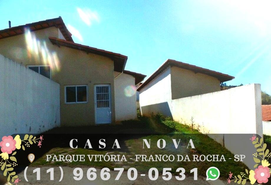 Linda Casa em Franco da Rocha - Parque Vitória Minha Casa Minha Vida !